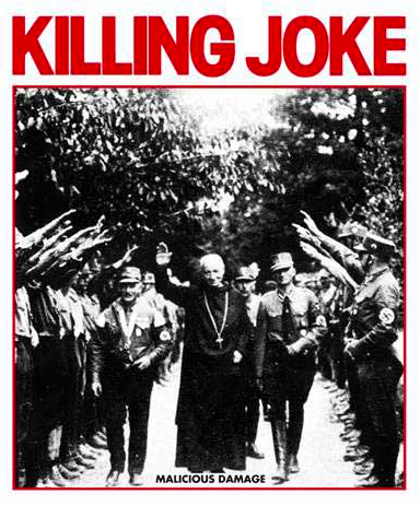 Killing Joke poster, featuring priest and Nazi brownshirts